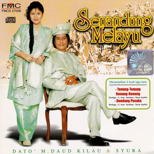 Senandung Melayu Dato M Daud Kilau dan Syura