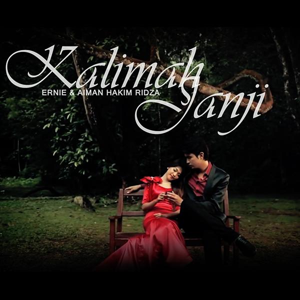Ernie & Aiman - Kalimah Janji
