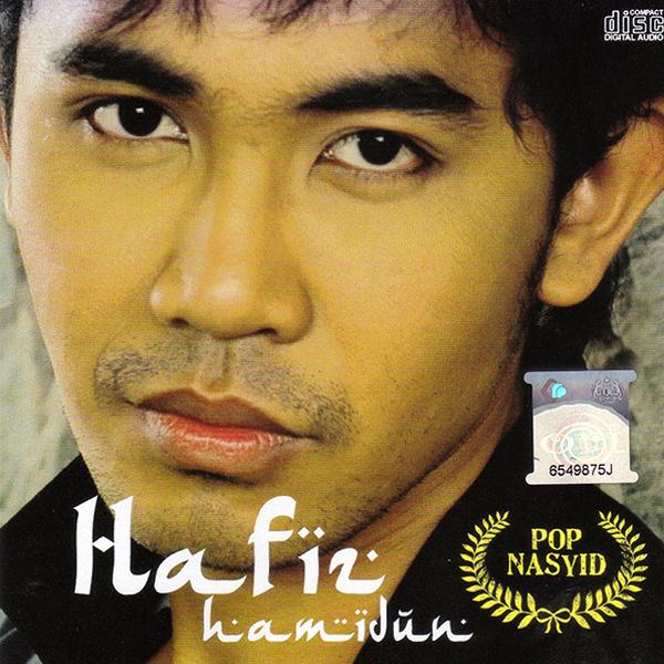 Hafiz Hamidun - Pop Nasyid