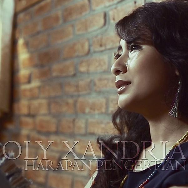 Olly Xandria - Harapan pengertian