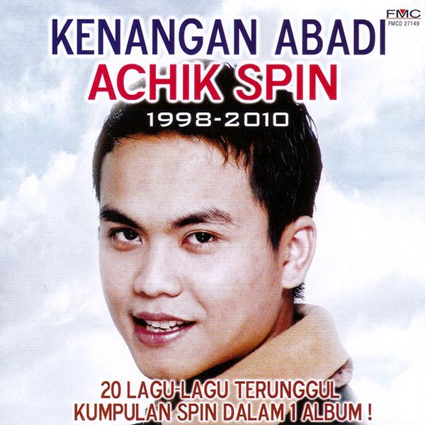 Kenangan Abadi - Achik Spin