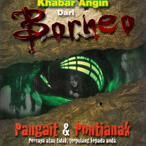 Khabar Angin Dari Borneo