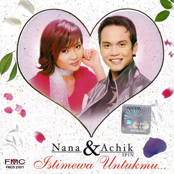 Nana dan Achik Spin - Istimewa Untukmu