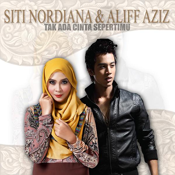 Siti Nordiana & Alif Aziz - Tak Ada Cinta Sepertimu