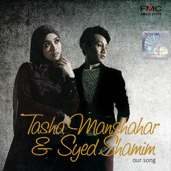 Tasha Manshahar & Syed Shamim - Our Song