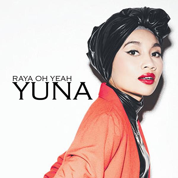 Yuna - Raya Oh Yeah