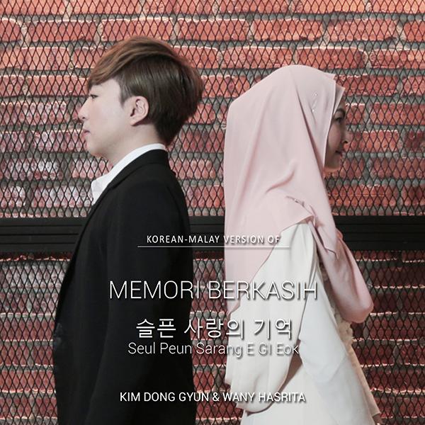 Kim Dong Gyun & Wany Hasrita - Memori Berkasih
