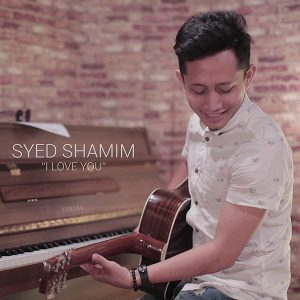 Syed Shamim - I Love You