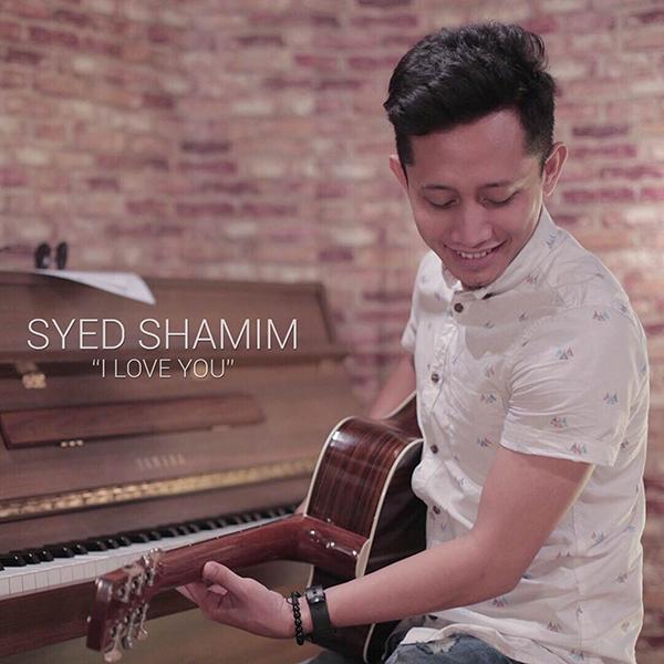 Syed Shamim - I Love You