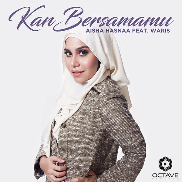 Aisya Hasna Feat Waris - Kan Bersamamu